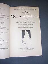 Samivel Vallot Engel Ces monts sublimes Delagrave 1936 dessins de Samivel