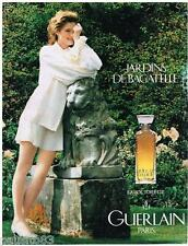 PUBLICITE ADVERTISING 095  1991  GUERLAIN  eau de toilette JARDINS DE BAGATELLE
