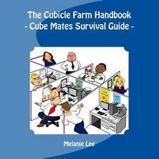 The Cube Farm Handbook : - Cube Mate Survival Guide - by Melanie Lee (2014,...