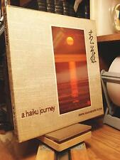 "A HAIKU JOURNEY BASHO'S ""THE NARROW ROAD TO THE FAR NORTH"" AND SELECT NEW BOOK!"