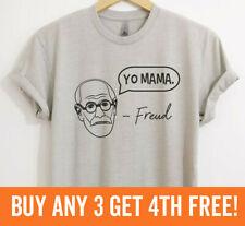 Yo Mama' - Freud T-shirt Psychologist Psychology Humor Your Mama Unisex XS-XXL