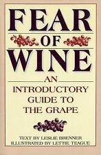 Fear of Wine: An Introductory Guide to the Grape