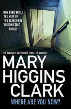 Where Are You Now? by Mary Higgins Clark (Paperback, 2011)