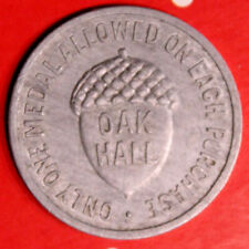 1899 OAK HALL  ONTARIO CANADA 25 CENT MEDAL TOKEN -  lot nf199 - NICE GRADE