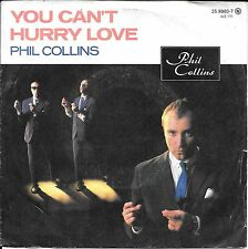 "45 TOURS / 7"" SINGLE--PHIL COLLINS--YOU CAN'T HURRY LOVE--1982"