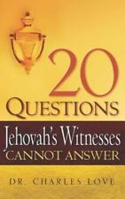 20 Questions Jehovah's Witnesses Cannot Answer (Hardback or Cased Book)