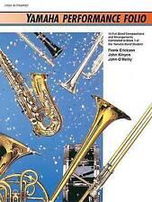 Yamaha Performance Folio: B-Flat Trumpet (Yamaha Band Method) by Frank Erickson