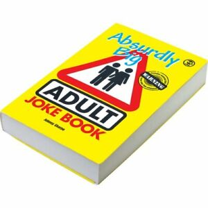 Absurdly Big Adult Joke Book Book The Cheap Fast Free Post