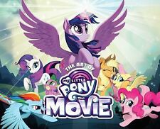 The Art of My Little Pony: The Movie,