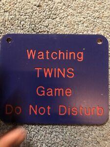 "Watching Minnesota Twins Game Do Not Disturb Sign Mid 1990's MLB 5"" x 4"""