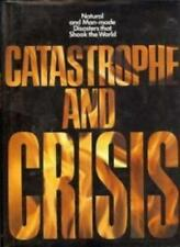 Catastrophe and Crisis,Jeremy Kingston