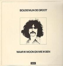BOUDEWIJN DE GROOT - Waar Ik Woon En Wie Ik Ben (1975 VINYL LP)