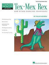Tex-Mex Rex Other Dancing Dinosaurs Learn to Play EASY Piano Sheet Music Book