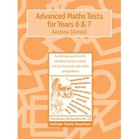 Advanced Maths Tests for Years 6 & 7: Multiple Choice Questions