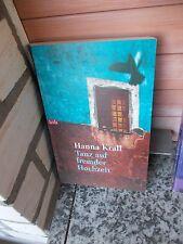 Tanz auf fremder Hochzeit, ein Roman von Hanna Krall