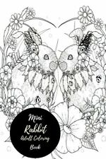 Mini Rabbit Adult Coloring Book & Bunnies.Travel To Go Small Portable Stress For