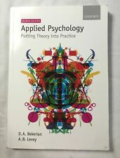 Applied Psychology: Putting Theory into Practice (Paperback) Second Ed.