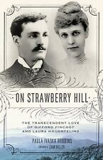 ON STRAWBERRY HILL - ROBBINS, PAULA I./ MILLER, CHAR (FRW) - NEW HARDCOVER BOOK