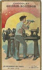 Chromo Guérin Boutron les instruments de travail tour mécanicien machine outil