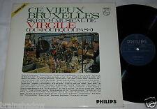 CE VIEUX BRUXELLES sketch musical de VIRGILE LP Philips Rec. HOLLAND MUSICAL !!!
