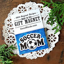 SOCCER MOM * Gift Magnet Made in USA New in Package DecoWords Sports Family
