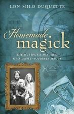 Homemade Magick: The Musings & Mischief of a Do-It-Yourself Magus-ExLibrary