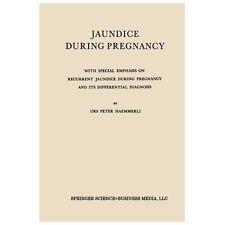 Jaundice During Pregnancy : With Special Emphasis on Recurrent Jaundice...