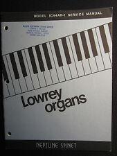 Lowrey Neptune Spinet Organ IC44AR-1 Service Repair Manual Schematics IC 44 AR 1
