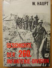 Geschichte der 260 Infanterie Division Geschichte Truppengeschichte Buch Book
