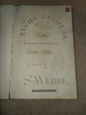 RARE ANTIQUE 1788 MUSIC SCORE BOOK. EIGHT ANTHEMS BY SAMUEL WEBBE + Other sheets