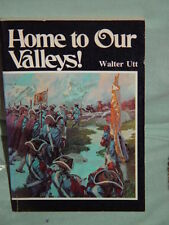 Home To Our Valleys True story of the incredible Glorious Return of the Walden