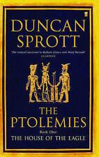 House of the EagleThe Ptolemies,Sprott, Duncan,New Book mon0000026178