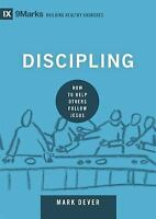 Discipling: How to Help Others Follow Jesus (Hardback or Cased Book)
