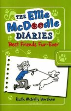 Good, The Ellie McDoodle Diaries: Best Friends Fur-Ever, Barshaw, Ruth McNally,