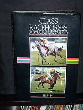 CLASS RACEHORSES OF AUSTRALIA AND NEW ZEALAND - 1983-84 - Vol 1 - DON SCOTT