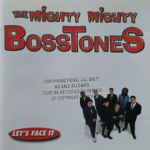 MIGHTY MIGHTY BOSSTONES - LET'S FACE IT - U.S PRESS PROMO NOT FOR SALE CD - 1997