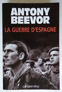 La guerre d'Espagne - Antony Beevor - Calmann-Lévy 2006