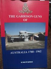 History of Australian GARRISON Guns 1788-1962  Spethman New Book
