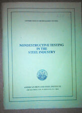 Nondestructive Testing in the Steel Industry