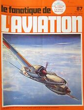 REVUE LE FANA DE L AVIATION DE 1977 9 NUMEROS de 87 à 97 EN LOT OU A L UNITE