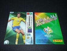 ZLATAN IBRAHIMOVIC SVERIGE PANINI CARD FOOTBALL GERMANY 2006 WM FIFA WORLD CUP