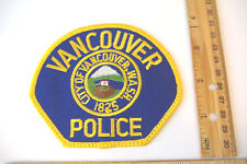 ~VANCOUVER POLICE~CITY OF VANCOUVER, WASH. 1825 ~WASHINGTON~FABRIC PATCH~