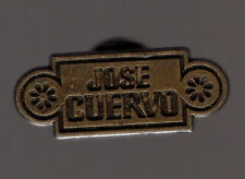 Pin's boisson / José Cuervo (Tequila / Whisky)