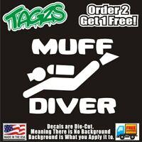 Muff Diver Funny DieCut Vinyl Window Decal Sticker Car Truck SUV JDM