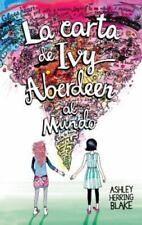 La Carta de Ivy Aberdeen Al Mundo by Ashley Herring Blake
