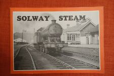 Solway Steam, The Silloth and Port Carlisle Railways 1854-1964 by Stephen White