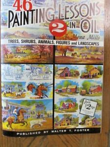 46 Painting Lessons in Oil by Mona Mills (Paperback, 1986) Outdoor Scenes #2