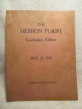 1945 Hebron School Newspaper/Yearbook Evansville IN Includes Roy HALSTON Frowick