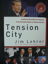 Tension City SIGNED by Jim Lehrer ARC Pres. Debates
