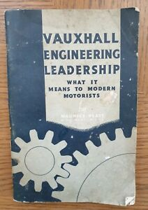 Vauxhall Engineering Leadership, What It Means To Modern Motorists 2nd Edition